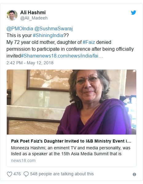Twitter post by @Ali_Madeeh: @PMOIndia @SushmaSwarajThis is your #ShiningIndia?? My 72 year old mother, daughter of #Faiz denied permission to participate in conference after being officially invited#Shame