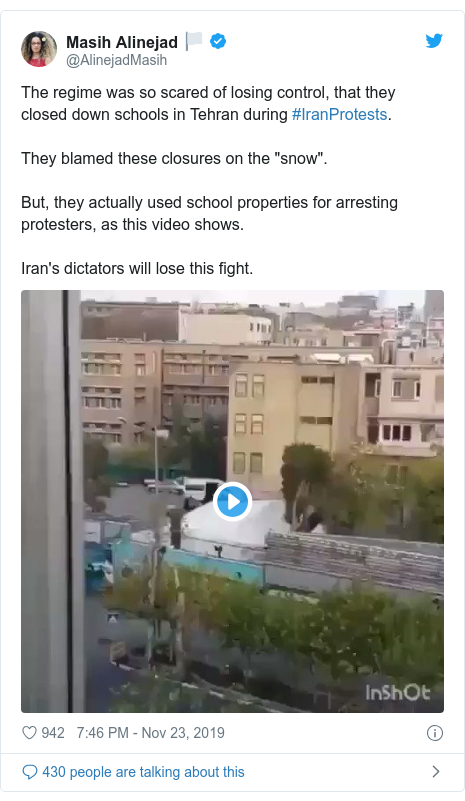 "Twitter post by @AlinejadMasih: The regime was so scared of losing control, that they closed down schools in Tehran during #IranProtests.They blamed these closures on the ""snow"".But, they actually used school properties for arresting protesters, as this video shows.Iran's dictators will lose this fight."