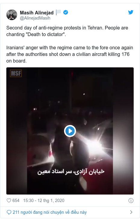 """Twitter bởi @AlinejadMasih: Second day of anti-regime protests in Tehran. People are chanting """"Death to dictator"""".Iranians' anger with the regime came to the fore once again after the authorities shot down a civilian aircraft killing 176 on board."""
