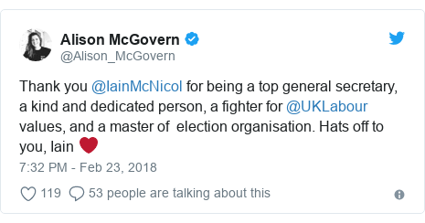 Twitter post by @Alison_McGovern: Thank you @IainMcNicol for being a top general secretary, a kind and dedicated person, a fighter for @UKLabour values, and a master of  election organisation. Hats off to you, Iain ❤