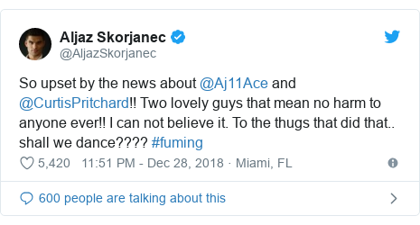 Twitter post by @AljazSkorjanec: So upset by the news about @Aj11Ace and @CurtisPritchard!! Two lovely guys that mean no harm to anyone ever!! I can not believe it. To the thugs that did that.. shall we dance???? #fuming