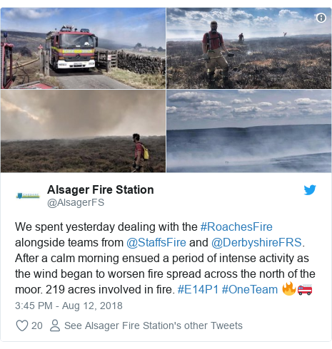 Twitter post by @AlsagerFS: We spent yesterday dealing with the #RoachesFire alongside teams from @StaffsFire and @DerbyshireFRS. After a calm morning ensued a period of intense activity as the wind began to worsen fire spread across the north of the moor. 219 acres involved in fire. #E14P1 #OneTeam 🔥🚒