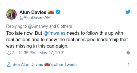Twitter post by @AlunDaviesAM: Too late now. But @fmwales needs to follow this up with real actions and to show the real principled leadership that was missing in this campaign.