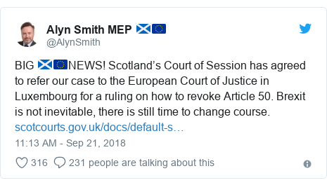 Twitter post by @AlynSmith: BIG 🏴󠁧󠁢󠁳󠁣󠁴󠁿🇪🇺NEWS! Scotland's Court of Session has agreed to refer our case to the European Court of Justice in Luxembourg for a ruling on how to revoke Article 50. Brexit is not inevitable, there is still time to change course.