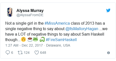 Twitter post by @AlyssaFromDE: Not a single girl in the #MissAmerica class of 2013 has a single negative thing to say about @ItsMalloryHagan ...we have a LOT of negative things to say about Sam Haskell though...🙃   ☕️🐸   🐍 #FireSamHaskell