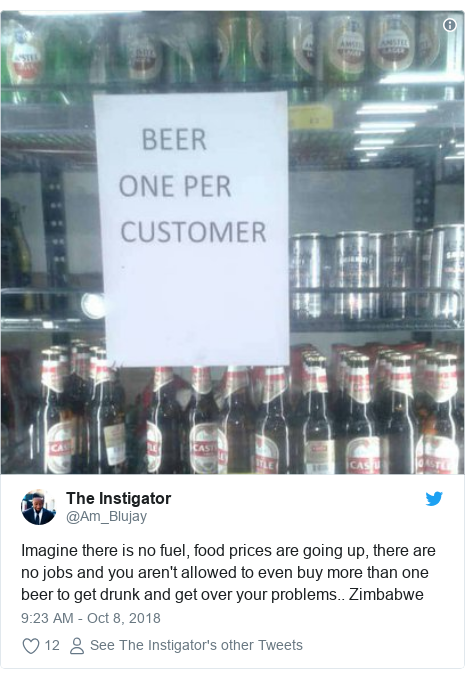 Twitter post by @Am_Blujay: Imagine there is no fuel, food prices are going up, there are no jobs and you aren't allowed to even buy more than one beer to get drunk and get over your problems.. Zimbabwe