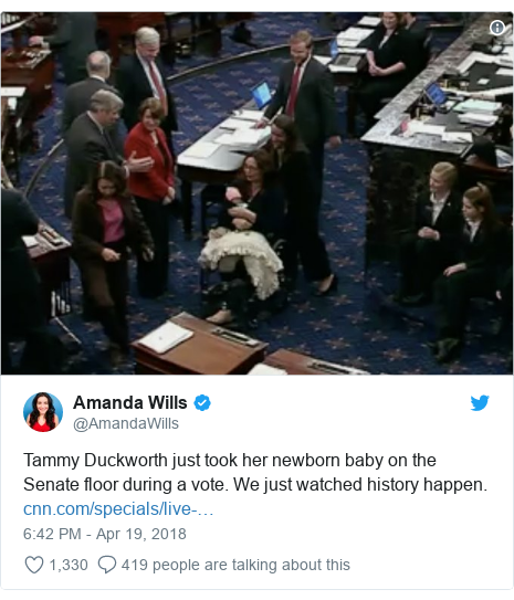 Twitter post by @AmandaWills: Tammy Duckworth just took her newborn baby on the Senate floor during a vote. We just watched history happen.