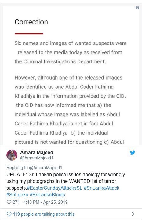 Twitter post by @AmaraMajeed1: UPDATE  Sri Lankan police issues apology for wrongly using my photographs in the WANTED list of terror suspects.#EasterSundayAttacksSL #SriLankaAttack #SriLanka #SriLankaBlasts