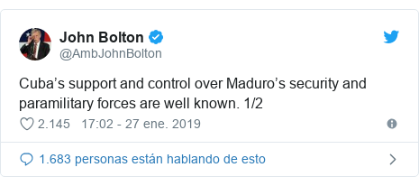 Publicación de Twitter por @AmbJohnBolton: Cuba's support and control over Maduro's security and paramilitary forces are well known. 1/2