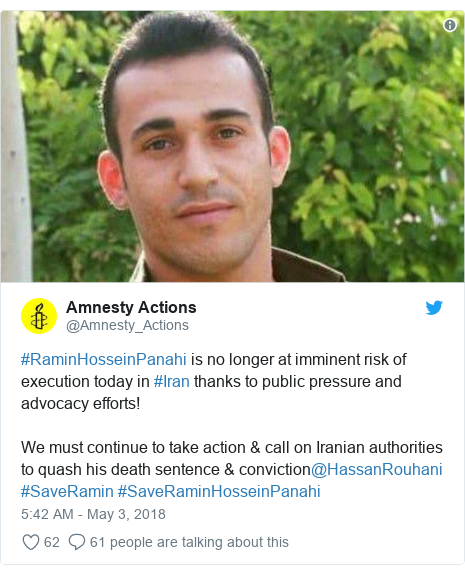 Twitter post by @Amnesty_Actions: #RaminHosseinPanahi is no longer at imminent risk of execution today in #Iran thanks to public pressure and advocacy efforts! We must continue to take action & call on Iranian authorities to quash his death sentence & conviction@HassanRouhani #SaveRamin #SaveRaminHosseinPanahi