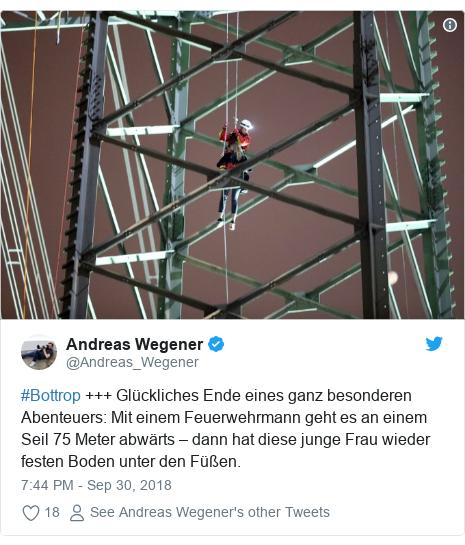 Twitter post by @Andreas_Wegener: #Bottrop +++ Glückliches Ende eines ganz besonderen Abenteuers  Mit einem Feuerwehrmann geht es an einem Seil 75 Meter abwärts – dann hat diese junge Frau wieder festen Boden unter den Füßen.