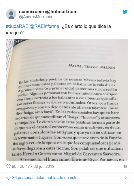 Publicación de Twitter por @AndresMeixueiro: #dudaRAE @RAEinforma  ¿Es cierto lo que dice la imagen?