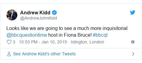 Twitter post by @AndrewJohnKidd: Looks like we are going to see a much more inquisitorial @bbcquestiontime host in Fiona Bruce! #bbcqt