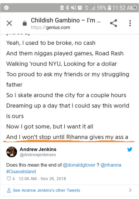 Twitter post by @Andrewjenkinses: Does this mean the end of @donaldglover ? @rihanna #GuavaIsland