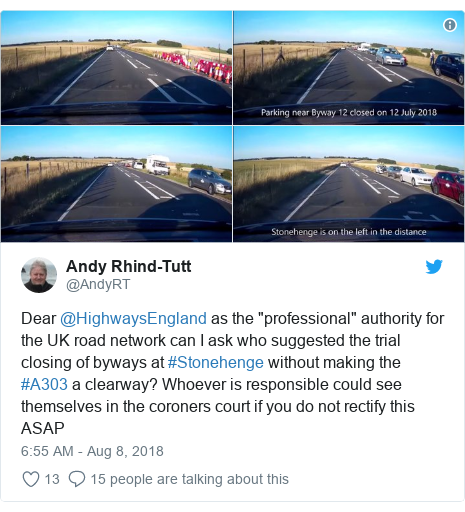 """Twitter post by @AndyRT: Dear @HighwaysEngland as the """"professional"""" authority for the UK road network can I ask who suggested the trial closing of byways at #Stonehenge without making the #A303 a clearway? Whoever is responsible could see themselves in the coroners court if you do not rectify this ASAP"""