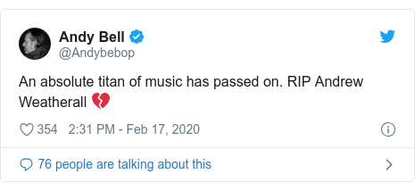 Twitter post by @Andybebop: An absolute titan of music has passed on. RIP Andrew Weatherall 💔