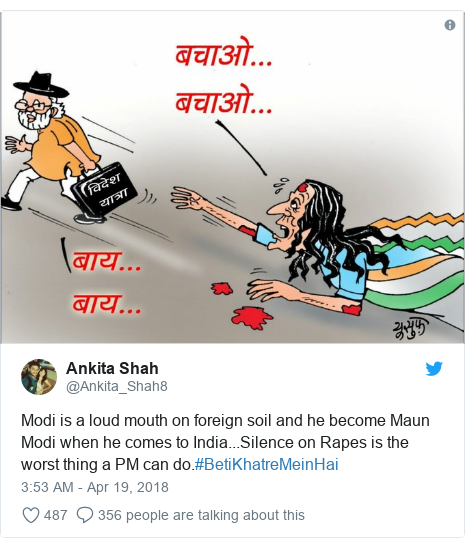 Twitter post by @Ankita_Shah8: Modi is a loud mouth on foreign soil and he become Maun Modi when he comes to India...Silence on Rapes is the worst thing a PM can do.#BetiKhatreMeinHai