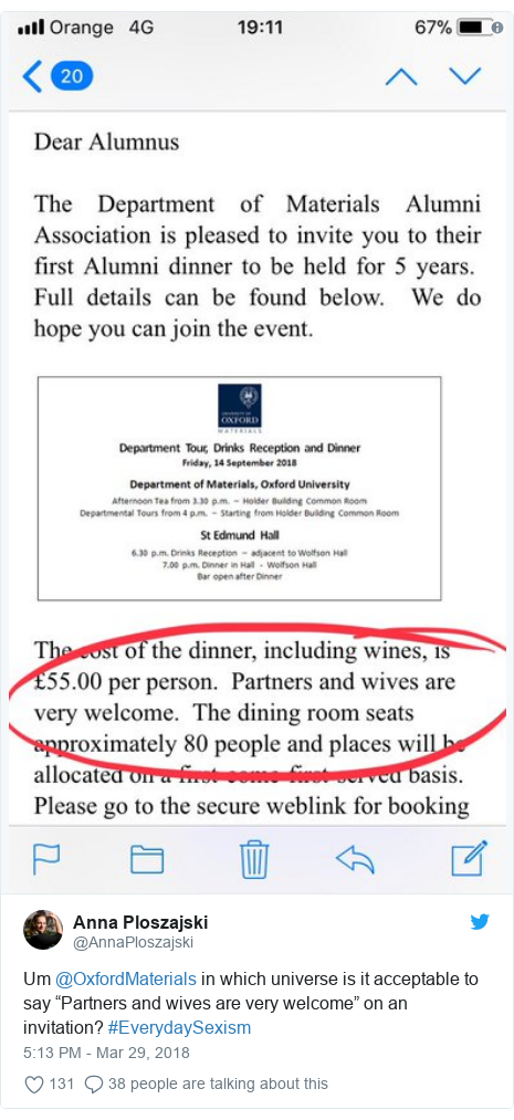 """Twitter post by @AnnaPloszajski: Um @OxfordMaterials in which universe is it acceptable to say """"Partners and wives are very welcome"""" on an invitation? #EverydaySexism"""