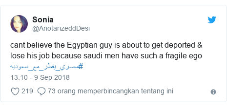Twitter pesan oleh @AnotarizeddDesi: cant believe the Egyptian guy is about to get deported & lose his job because saudi men have such a fragile ego #مصري_يفطر_مع_سعوديه
