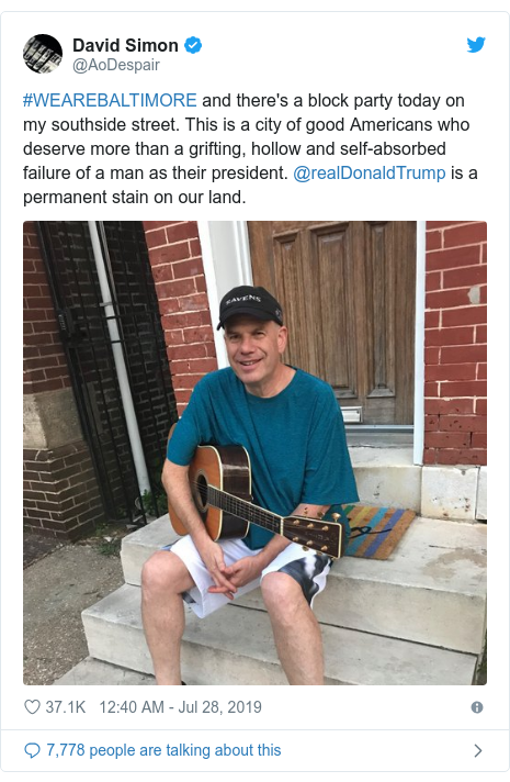 Twitter post by @AoDespair: #WEAREBALTIMORE and there's a block party today on my southside street. This is a city of good Americans who deserve more than a grifting, hollow and self-absorbed failure of a man as their president. @realDonaldTrump is a permanent stain on our land.