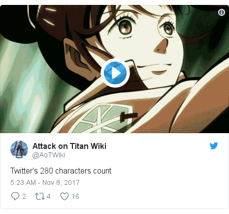 Twitter post by @AoTWiki: Twitter's 280 characters count