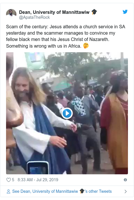 Twitter post by @ApataTheRock: Scam of the century  Jesus attends a church service in SA yesterday and the scammer manages to convince my fellow black men that his Jesus Christ of Nazareth. Something is wrong with us in Africa. 🤔