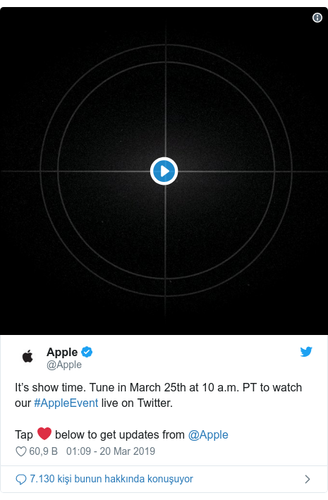 @Apple tarafından yapılan Twitter paylaşımı: It's show time. Tune in March 25th at 10 a.m. PT to watch our #AppleEvent live on Twitter.Tap ❤️ below to get updates from @Apple