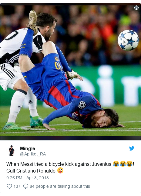 Twitter post by @Aprikot_RA: When Messi tried a bicycle kick against Juventus 😂😂😂! Call Cristiano Ronaldo 😜