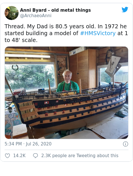 Twitter post by @ArchaeoAnni: Thread. My Dad is 80.5 years old. In 1972 he started building a model of #HMSVictory at 1 to 48' scale.
