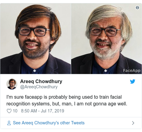 Twitter post by @AreeqChowdhury: I'm sure faceapp is probably being used to train facial recognition systems, but, man, I am not gonna age well.