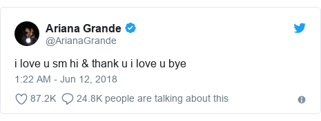 Twitter post by @ArianaGrande: i love u sm hi & thank u i love u bye