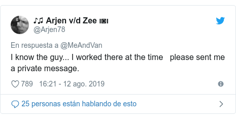 Publicación de Twitter por @Arjen78: I know the guy... I worked there at the time   please sent me a private message.