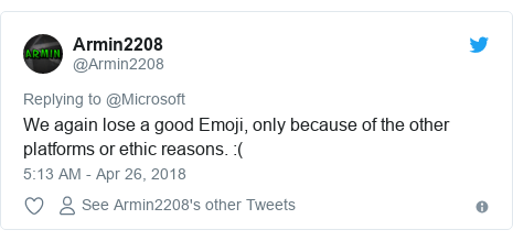 Twitter post by @Armin2208: We again lose a good Emoji, only because of the other platforms or ethic reasons.  (