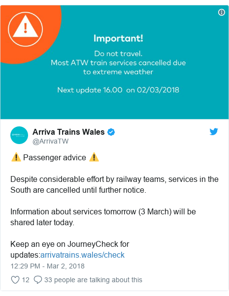 Twitter post by @ArrivaTW: ⚠️ Passenger advice ⚠️Despite considerable effort by railway teams, services in the South are cancelled until further notice. Information about services tomorrow (3 March) will be shared later today.Keep an eye on JourneyCheck for updates