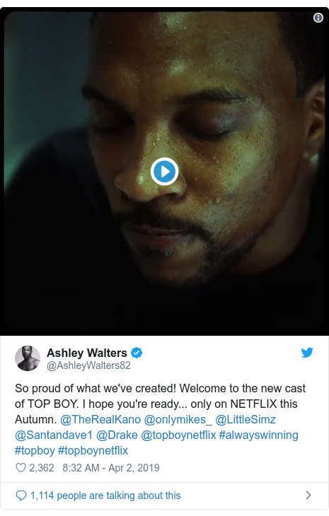 Twitter post by @AshleyWalters82: So proud of what we've created! Welcome to the new cast of TOP BOY. I hope you're ready... only on NETFLIX this Autumn. @TheRealKano @onlymikes_ @LittleSimz @Santandave1 @Drake @topboynetflix #alwayswinning #topboy #topboynetflix