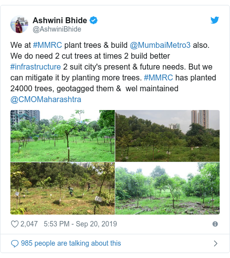 Twitter post by @AshwiniBhide: We at #MMRC plant trees & build @MumbaiMetro3 also. We do need 2 cut trees at times 2 build better #infrastructure 2 suit city's present & future needs. But we can mitigate it by planting more trees. #MMRC has planted 24000 trees, geotagged them &  wel maintained @CMOMaharashtra