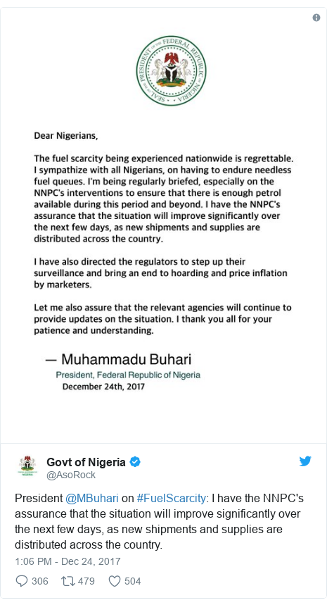 Twitter post by @AsoRock: President @MBuhari on #FuelScarcity  I have the NNPC's assurance that the situation will improve significantly over the next few days, as new shipments and supplies are distributed across the country.