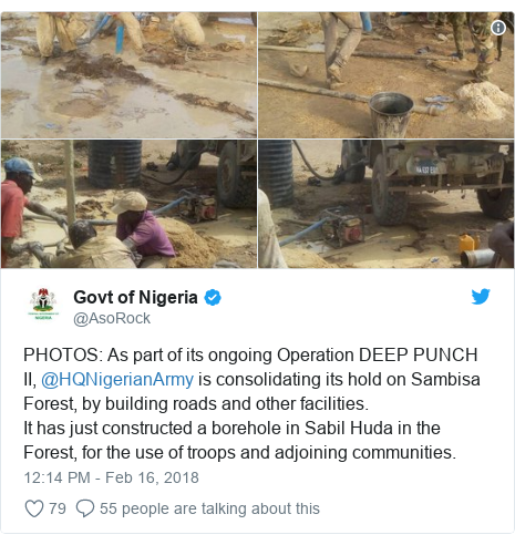 Twitter post by @AsoRock: PHOTOS  As part of its ongoing Operation DEEP PUNCH II, @HQNigerianArmy is consolidating its hold on Sambisa Forest, by building roads and other facilities. It has just constructed a borehole in Sabil Huda in the Forest, for the use of troops and adjoining communities.