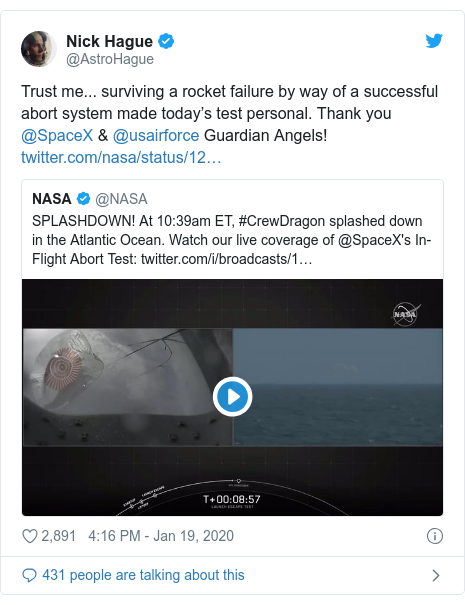 Twitter post by @AstroHague: Trust me... surviving a rocket failure by way of a successful abort system made today's test personal. Thank you @SpaceX & @usairforce Guardian Angels!