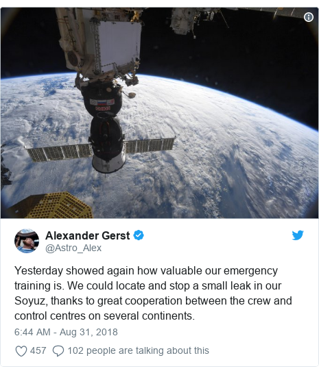 Twitter post by @Astro_Alex: Yesterday showed again how valuable our emergency training is. We could locate and stop a small leak in our Soyuz, thanks to great cooperation between the crew and control centres on several continents.