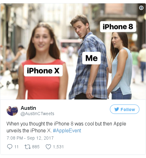 Twitter post by @AustinCTweets: When you thought the iPhone 8 was cool but then Apple unveils the iPhone X. #AppleEvent pic.twitter.com/vXk05ocJmk