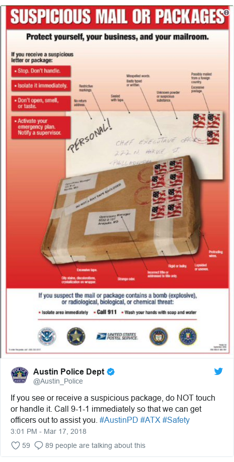 Twitter post by @Austin_Police: If you see or receive a suspicious package, do NOT touch or handle it. Call 9-1-1 immediately so that we can get officers out to assist you. #AustinPD #ATX #Safety