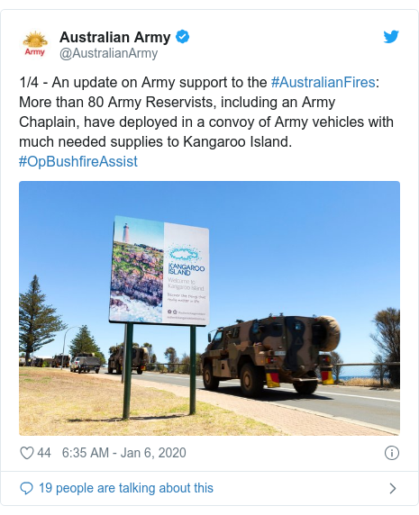 Twitter post by @AustralianArmy: 1/4 - An update on Army support to the #AustralianFires  More than 80 Army Reservists, including an Army Chaplain, have deployed in a convoy of Army vehicles with much needed supplies to Kangaroo Island. #OpBushfireAssist