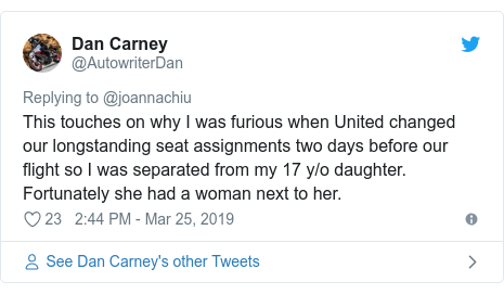 Twitter post by @AutowriterDan: This touches on why I was furious when United changed our longstanding seat assignments two days before our flight so I was separated from my 17 y/o daughter. Fortunately she had a woman next to her.