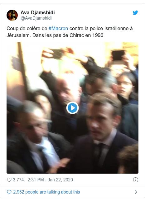 Twitter post by @AvaDjamshidi: Coup de colère de #Macron contre la police israélienne à Jérusalem. Dans les pas de Chirac en 1996
