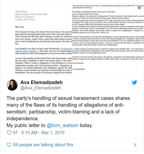 Twitter post by @Ava_Etemadzadeh: The party's handling of sexual harassment cases shares many of the flaws of its handling of allegations of anti-semitism  partisanship, victim-blaming and a lack of independence. My public letter to @tom_watson today.