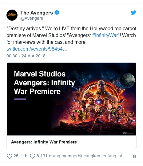 "Twitter pesan oleh @Avengers: ""Destiny arrives."" We're LIVE from the Hollywood red carpet premiere of Marvel Studios' ""Avengers  #InfinityWar""! Watch for interviews with the cast and more"