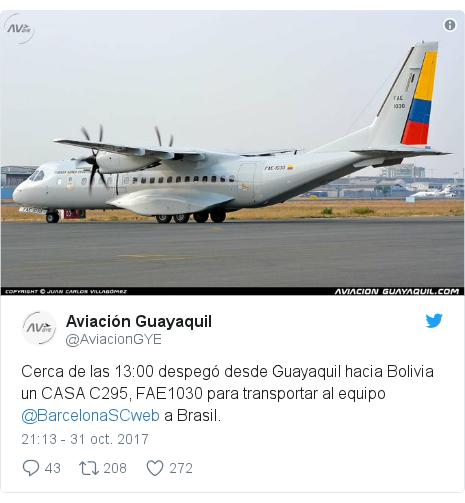 Publicación de Twitter por @AviacionGYE: Cerca de las 13 00 despegó desde Guayaquil hacia Bolivia un CASA C295, FAE1030 para transportar al equipo @BarcelonaSCweb a Brasil.