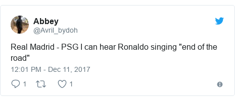 "Twitter post by @Avril_bydoh: Real Madrid - PSG  I can hear Ronaldo singing ""end of the road"""