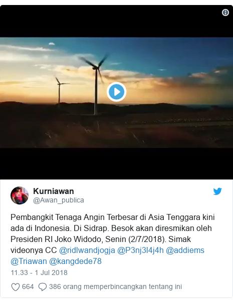 Twitter pesan oleh @Awan_publica: Pembangkit Tenaga Angin Terbesar di Asia Tenggara kini ada di Indonesia. Di Sidrap. Besok akan diresmikan oleh Presiden RI Joko Widodo, Senin (2/7/2018). Simak videonya CC @ridlwandjogja @P3nj3l4j4h @addiems @Triawan @kangdede78